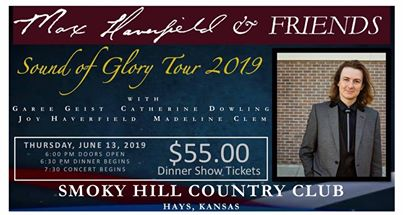 Max Haverfield and Friends Sound of Glory Tour 2019